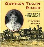 Orphan Train Rider by Andrea Warren