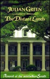 Download online for free The Distant Lands: A Novel of the Antebellum South PDF by Julian Green, Barbara Beaumont