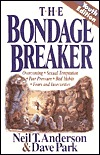 Read online The Bondage Breaker: Overcoming Sexual Temptation Peer Pressure Bad Habits Fears And. by Neil T. Anderson, David Park PDF