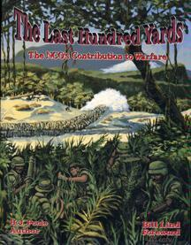 The Last Hundred Yards by H. John Poole