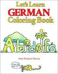 Let's Learn German Coloring Book by Anne-Francoise Hazzan