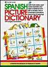 Spanish Picture Dictionary by Angela Wilkes