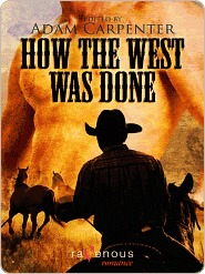 How the West was Done by Adam Carpenter