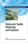 Wastewater Quality Monitoring and Treatment