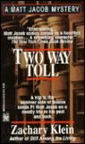 Two Way Toll (Matt Jacob, #2)