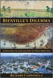 Bienville's Dilemma by Richard Campanella
