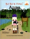 Anna Goes Hiking: Discover Hiking and Explore Nature
