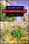 The Gardener's Eye and Other Essays