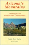 Arizona's Mountains: A Hiking Guide to the Grand Canyon State