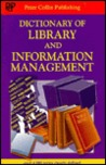 Dictionary of Library and Information Management