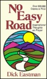 No Easy Road; Inspirational Thoughts on Prayer