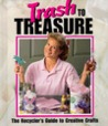 Trash to Treasure (Memories in the Making)