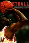 Basketball: The Legends and the Game