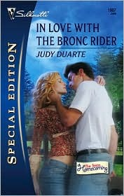 In Love with the Bronc Rider by Judy Duarte