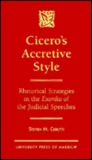 Cicero's Accretive Style: Rhetorical Strategies in the Exordia of the Judicial Speeches