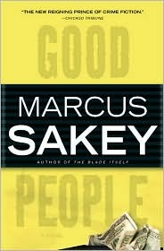 Good People by Marcus Sakey