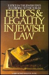 Ethics and Legality in Jewish Law
