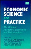 Economic Science and Practice: The Roles of Academic Economists and Policy-Makers