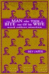The Man Who Took a Bite Out of His Wife and Other Stories by Bev Jafek