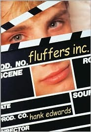 Fluffers, Inc. by Hank  Edwards