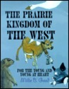 Prairie Kingdom of the West