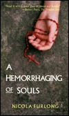 A Hemorrhaging of Souls by Nicola Furlong