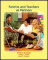 Parents and Teachers as Partners: A Guide for Early Childhood Educators