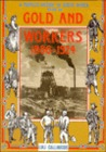 A People's History of South Africa: Gold and Workers 1886-1924 v.1: Gold and Workers 1886-1924 Vol 1