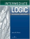 Intermediate Logic for Christian and Home Schools