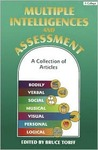 Multiple Intelligences and Assessment: A Collection of Articles