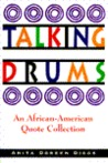 Talking Drums: An African-American Quote Collection