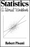 Statistics: A Tutorial Workbook