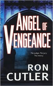 Angel of Vengeance by Ron Cutler
