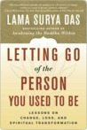 Letting Go of the Person You Used to Be Letting Go of the Person You Used to Be Letting Go of the Person You Used to Be