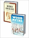 Word Origins/ Word Myths 2 Volume Set