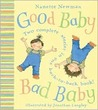 Good Baby, Bad Baby: Two Complete Stories in One Back-to-Back Book