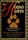 The Hound of Heaven: A Contemporary Translation of a Timeless Masterpiece