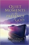 Quiet Moments in the Presence of God