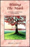 Hitting the Mark: An Exposition of Paul's Epistle to the Philippians