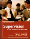 Supervision in the Hospitality Industry by Jack E. Miller
