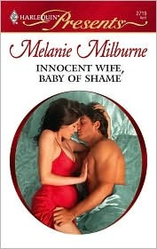 Innocent Wife, Baby Of Shame by Melanie Milburne
