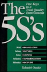 The 5s's: Five Keys to a Total Quality Environment