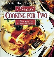 Download online Great Cooking for Two (Better Homes and Gardens) PDF
