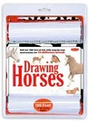 Drawing Horses Kit: Roll Out 100 Feet of Fun with Step-By-Step Instructions For 22 Different Breeds!