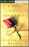 A Long Fatal Love Chase, Vol. 2 by Louisa May Alcott