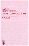 Basic Principles of Psychoanalysis by A.A. Brill