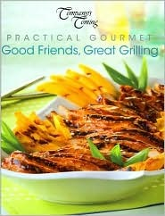 Good Friends, Great Grilling