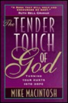 The Tender Touch of God