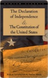 The Declaration of Independence/The Constitution of the United States