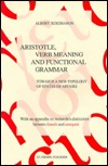 Aristotle, Verb Meaning and Functional Grammar: Towards a New Typology of States of Affairs